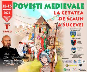 Povesti Medievale la Cetatea de Scaun a Sucevei